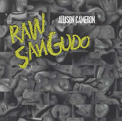 CAMERON, ALLISON - Raw Sangudo