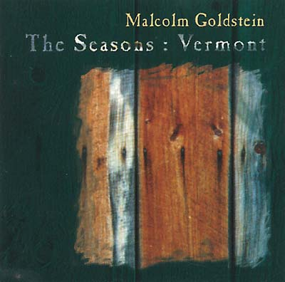 GOLDSTEIN, MALCOLM - The Seasons: Vermont