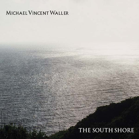 WALLER, MICHAEL VINCENT - The South Shore