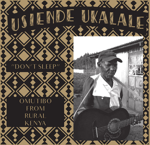 V/A - Usiende Ukalale - Don't Sleep: Omutibo From Rural Kenya
