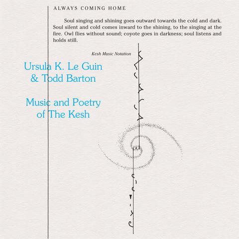 LE GUIN, URSULA K. & TODD BARTON - Music and Poetry of the Kesh