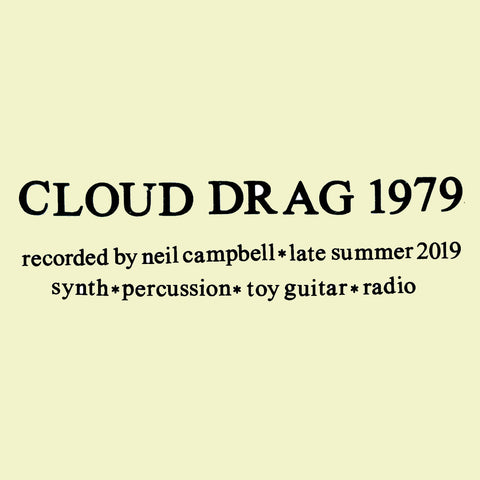 CAMPBELL, NEIL - Cloud Drag 1979