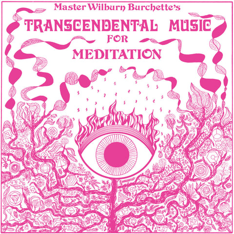 BURCHETTE, MASTER WILBURN - Transcendental Music for Meditation