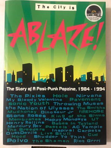 ABLAZE! - The City Is Ablaze! The Story of a Post-Punk Popzine, 1984 - 1994