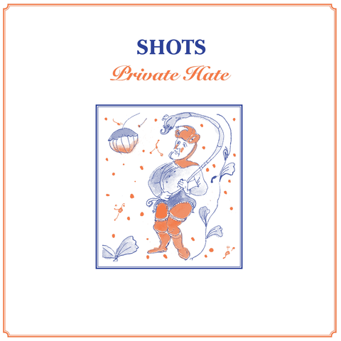 SHOTS - Private Hate