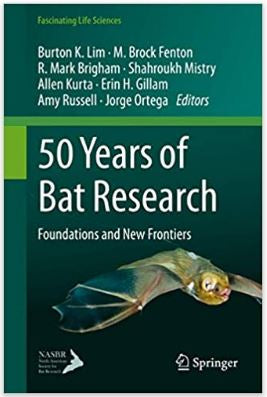 50 Years of Bat Research: Foundations and New Frontiers. 1st. ed. 2021 Edition