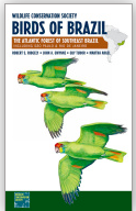 Wildlife Conservation Society Birds of Brazil-The Atlantic Forest of Southeast Brazil, including São Paulo and Rio de Janeiro