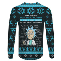 You Matter or You Energy - Rick and Morty Long Sleeve