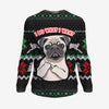 I Do What I Want - Pug Sweatshirt