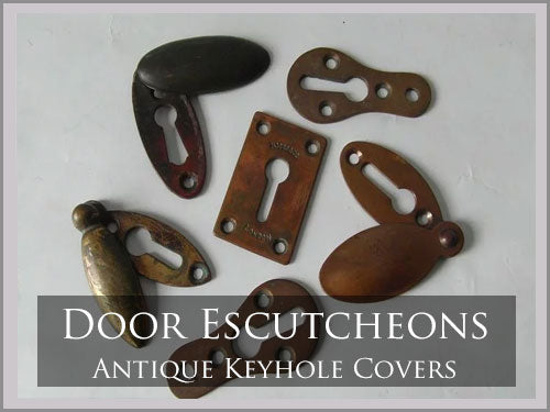 ESCUTCHEONS & KEY HOLES