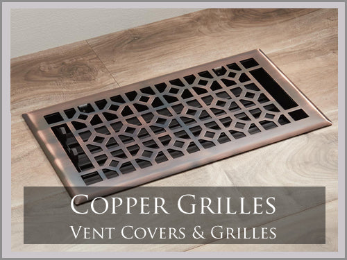 ANTIQUE COPPER VENT COVERS & GRILLES