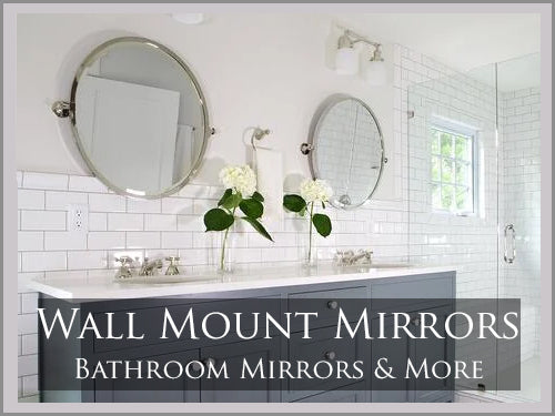 WALL MOUNT MIRRORS