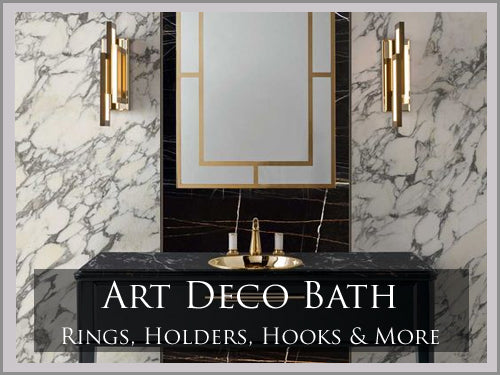 ART DECO Bath Hardware