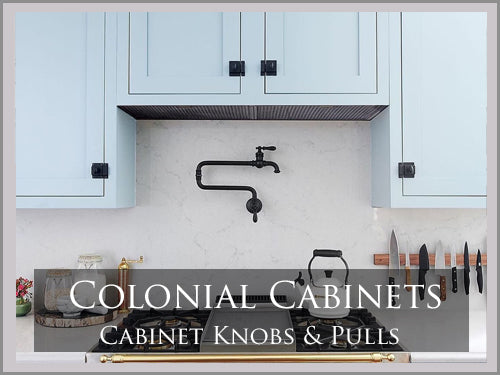 Colonial Cabinet & Furniture Hardware