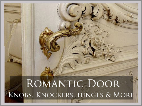 ROMANTIC Door Hardware