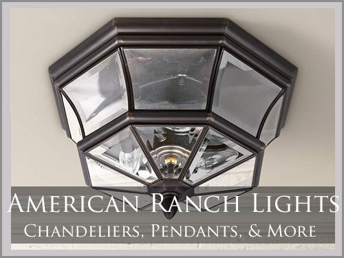 RANCH Style Lighting