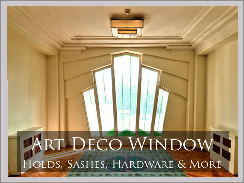 ART DECO Window Hardware
