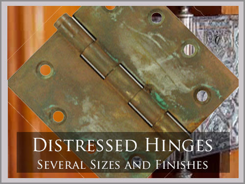 DISTRESSED HINGES