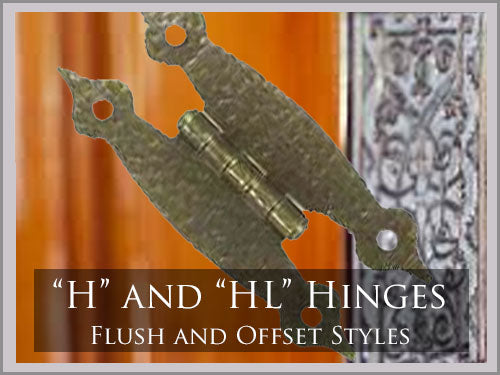 H & HL STYLE HINGES