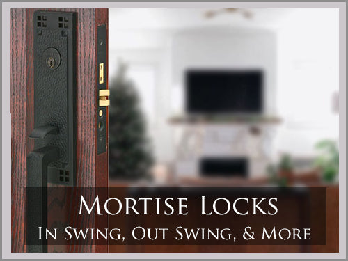 MORTISE STYLE LOCKS