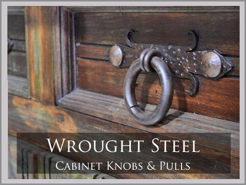 WROUGHT STEEL CABINET HARDWARE