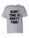 Aunt Time Is Party Time Funny Toddler Tee Gray 2T