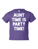 Aunt Time Is Party Time Funny Toddler Tee Purple 2T