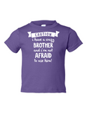 Caution Crazy Brother Not Afraid to Funny Toddler Tee Purple 2T