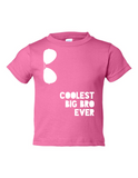 Coolest Big Bro Ever Funny Toddler Tee Pink 2T