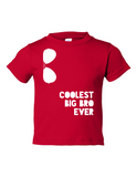 Coolest Big Bro Ever Funny Toddler Tee Red 2T