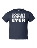 Coolest Brother Ever Funny Toddler Tee