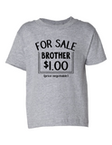 For Sale Brother Dollar Funny Toddler Tee Gray 2T