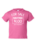 For Sale Brother Dollar Funny Toddler Tee Pink 2T