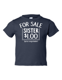 For Sale Sister Dollar Funny Toddler Tee Navy 2T