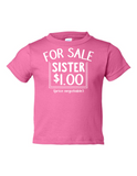 For Sale Sister Dollar Funny Toddler Tee Pink 2T