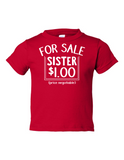 For Sale Sister Dollar Funny Toddler Tee Red 2T