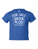For Sale Sister Dollar Funny Toddler Tee Royal 2T