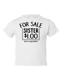 For Sale Sister Dollar Funny Toddler Tee White 2T