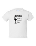 Grandma Needs A Drink Of Wine Funny Toddler Tee White 2T
