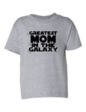 Greatest Mom In The Galaxy Funny Toddler Tee