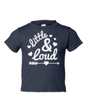 Little and Loud Girl Funny Toddler Tee Navy 2T
