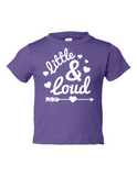 Little and Loud Girl Funny Toddler Tee Purple 2T