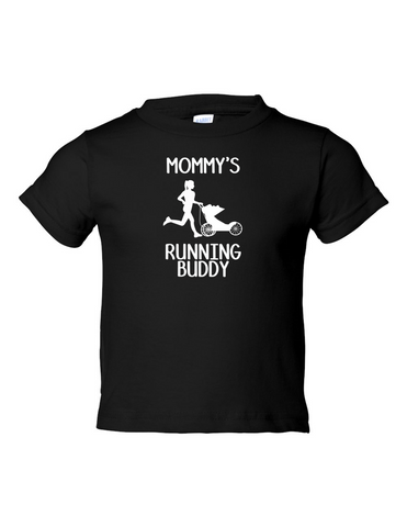 MOMMYS RUNNING BUDDY Funny Toddler Tee Black 2T