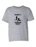 MOMMYS RUNNING BUDDY Funny Toddler Tee Gray 2T