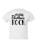 Middle Brothers Rock Funny Toddler Tee White 2T