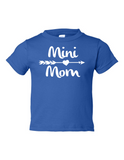 Mini Mom Funny Toddler Tee Royal 2T