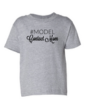 Model Contact Mom Funny Toddler Tee Gray 2T