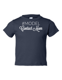 Model Contact Mom Funny Toddler Tee Navy 2T