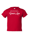 Model Contact Mom Funny Toddler Tee Red 2T