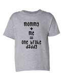 Mommy Me One Broke Daddy Funny Toddler Tee Gray 2T
